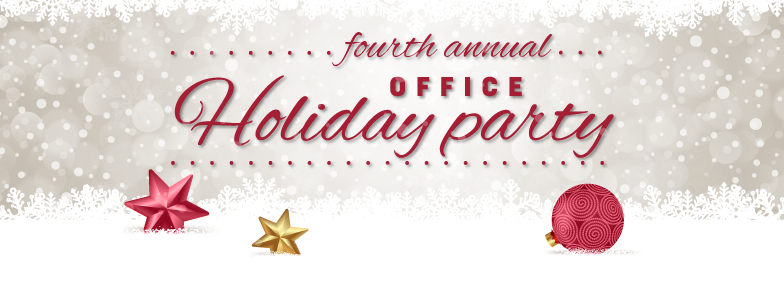 4th Annual Holiday Office Party